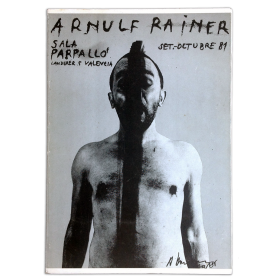 Arnulf Rainer. Sala Parpalló, Valencia, set.-octubre 81
