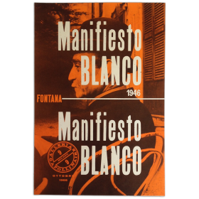 Fontana. Manifiesto Blanco 1946. Galleria Apollinaire, Milano, ottobre 1966