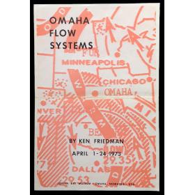 Omaha Flow Systems by Ken Friedman. April 1 - 24, 1973. Joslyn Art Museum - Omaha, Nebraska - USA