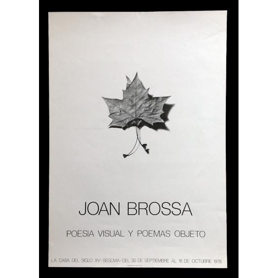 Joan Brossa. Poesía visual y poemas objeto. La Casa del Siglo XV, Segovia, del 30 de septiembre al 18 de octubre 1978